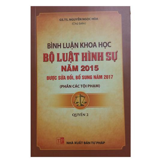 binh-luan-khoa-hoc-bo-luat-hinh-su-nam-2015-phan-cac-toi-pham-quyen-2-gs-ts-nguy