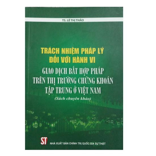 trach-nhiem-phap-ly-doi-voi-hanh-vi-giao-dich-bat-hop-phap-tren-thi-truong-chung
