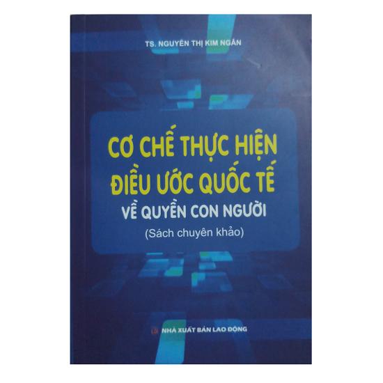 sach-co-che-thuc-hien-dieu-uoc-quoc-te-ve-quyen-con-nguoi-ts-nguyen-thi-kim-ngan