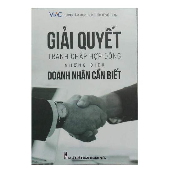 sach-giai-quyet-tranh-chap-hop-dong-nhung-dieu-doanh-nhan-can-biet-viac
