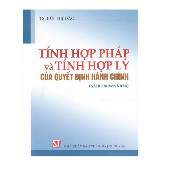 tinh-hop-phap-va-tinh-hop-ly-cua-quyet-dinh-hanh-chinh-ts-bui-thi-dao
