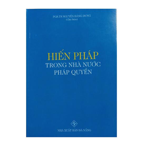 hien-phap-trong-nha-nuoc-phap-quyen-pgs-ts-nguyen-dang-dung