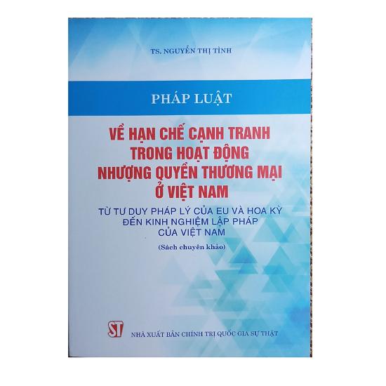 phap-luat-ve-han-che-canh-tranh-trong-hoat-dong-nhuong-quyen-thuong-mai-o-viet-n