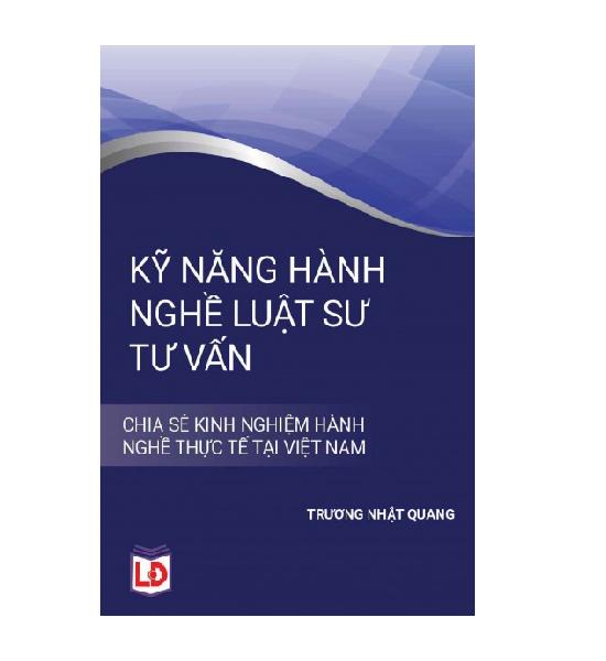 sach-ky-nang-hanh-nghe-luat-su-tu-van-truong-nhat-quang