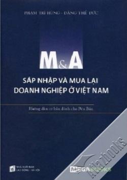 m-a-sap-nhap-va-mua-lai-doanh-nghiep-o-viet-nam-huong-dan-co-ban-gianh-cho-ben-b