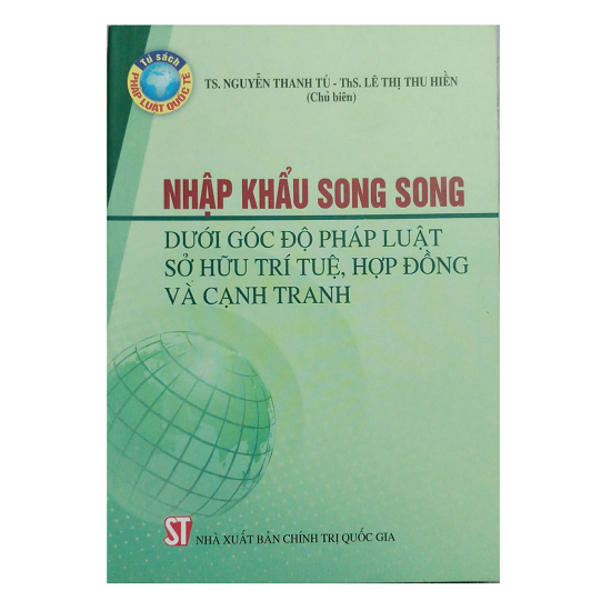 nhap-khau-song-song-duoi-goc-do-phap-luat-so-huu-tri-tue-hop-dong-va-canh-tranh-