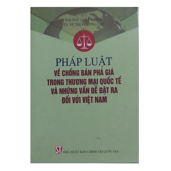 phap-luat-ve-chong-ban-pha-gia-trong-thuong-mai-quoc-te-va-nhung-van-de-dat-ra-d