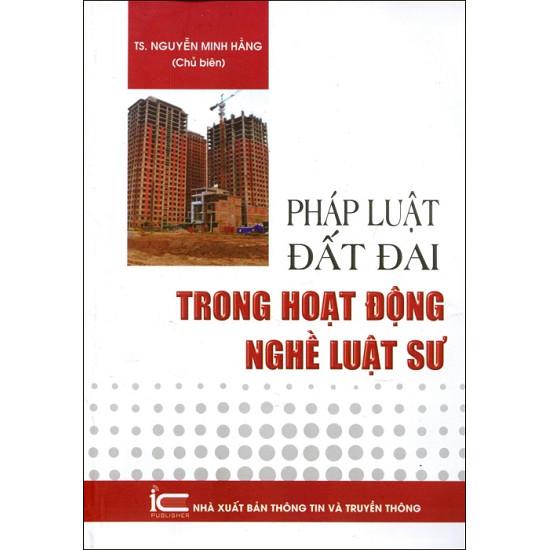 sach-phap-luat-dat-dai-trong-hoat-dong-nghe-luat-su-nguyen-minh-hang