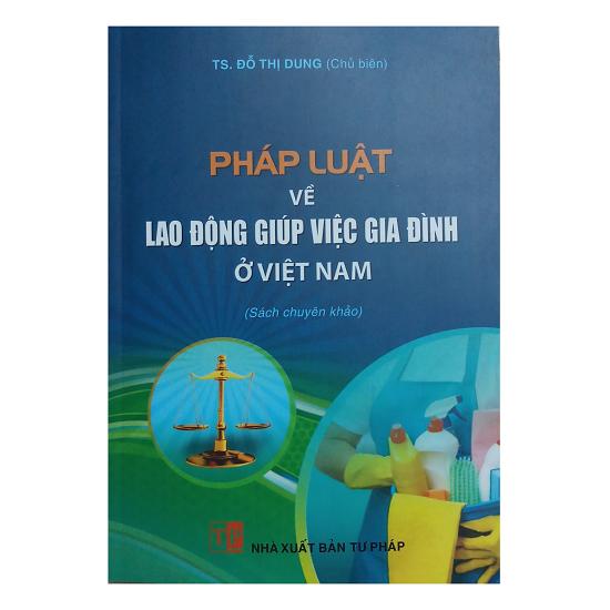 phap-luat-ve-lao-dong-giup-viec-gia-dinh-o-viet-nam-ts-do-thi-dung
