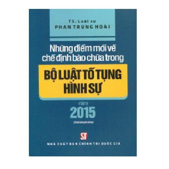 sach-nhung-diem-moi-ve-che-dinh-bao-chua-trong-bo-luat-to-tung-hinh-su-nam-2015-