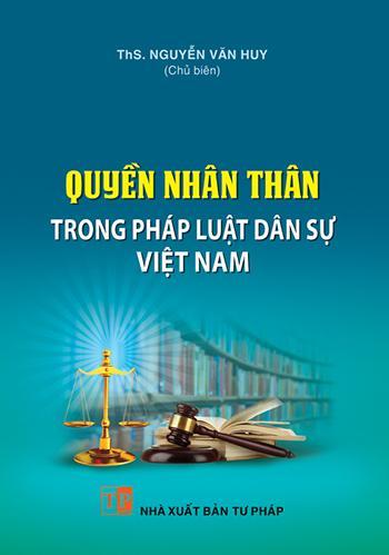 quyen-nhan-than-trong-phap-luat-dan-su-viet-nam-ths-nguyen-van-huy