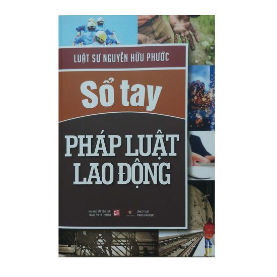 so-tay-phap-luat-lao-dong-luat-su-nguyen-huu-phuoc