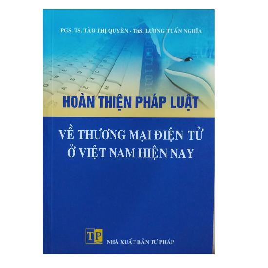 hoan-thien-phap-luat-ve-thuong-mai-dien-tu-o-viet-nam-hien-nay-pgs-ts-tao-thi-qu
