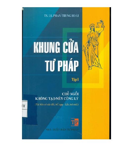 sach-khung-cua-tu-phap-tap-1-cho-ngoi-khong-tao-nen-cong-ly-luat-su-phan-trung-h