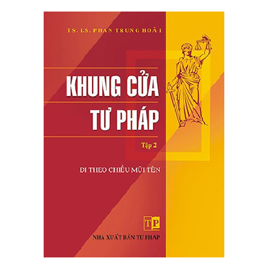 sach-khung-cua-tu-phap-tap-2-di-theo-chieu-mui-ten-luat-su-phan-trung-hoai