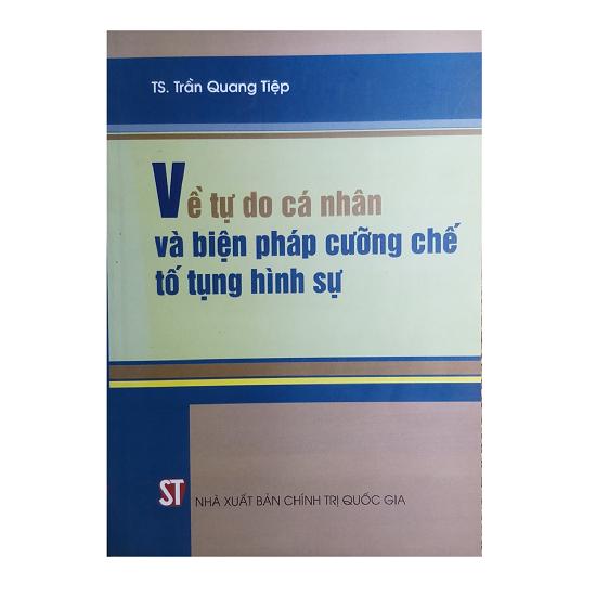 ve-tu-do-ca-nhan-va-bien-phap-cuong-che-to-tung-hinh-su