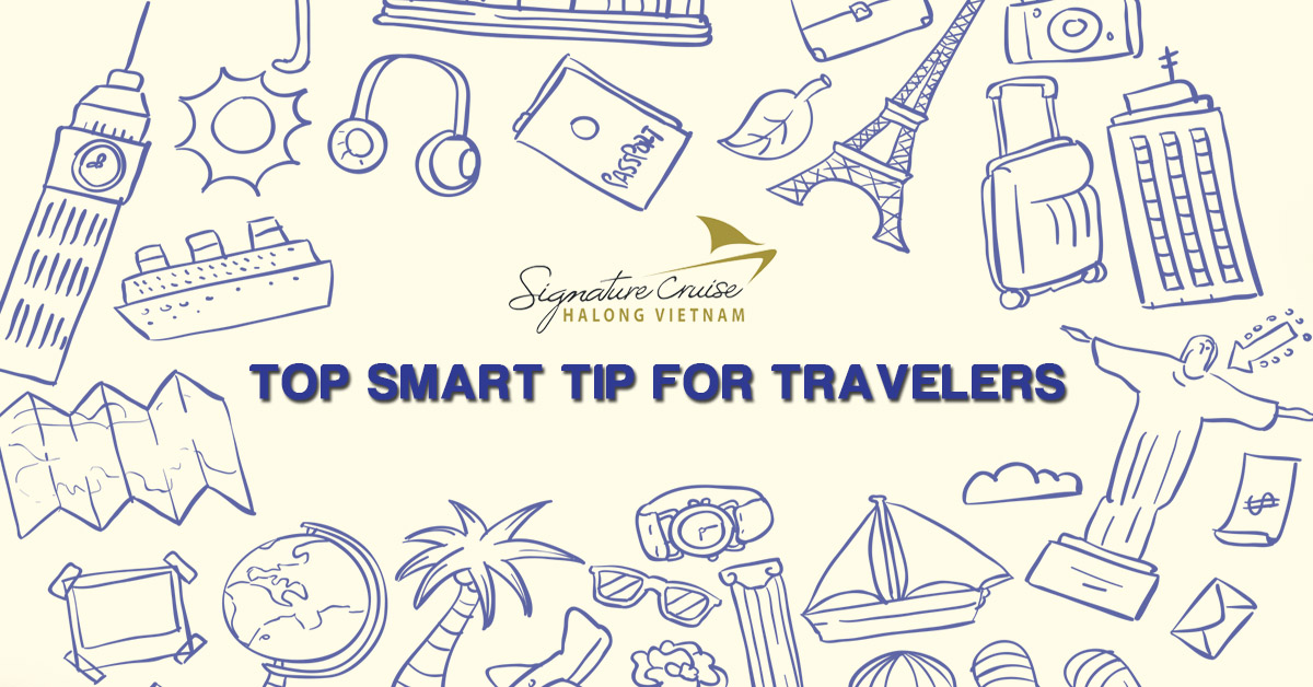 Top Smart Tips for Travelers