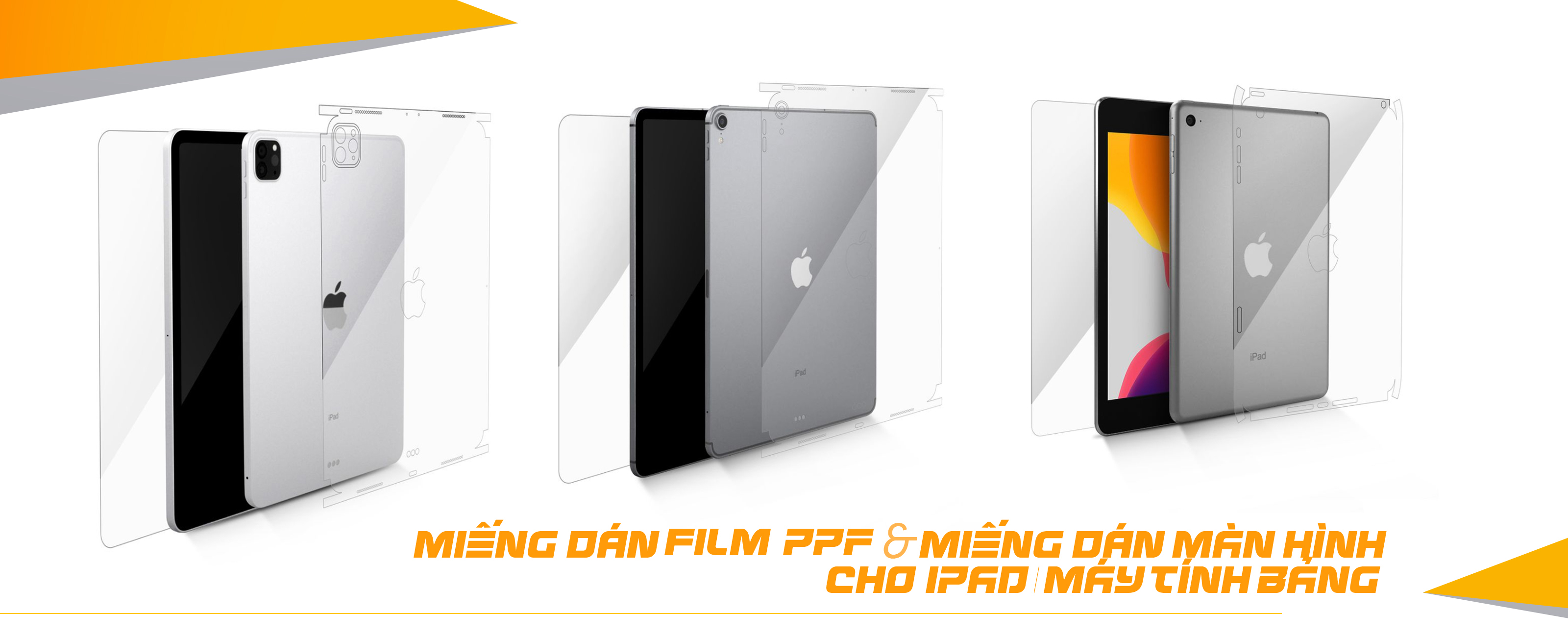 Miếng Dán Film PPF Cho IPad & Máy Tính Bảng