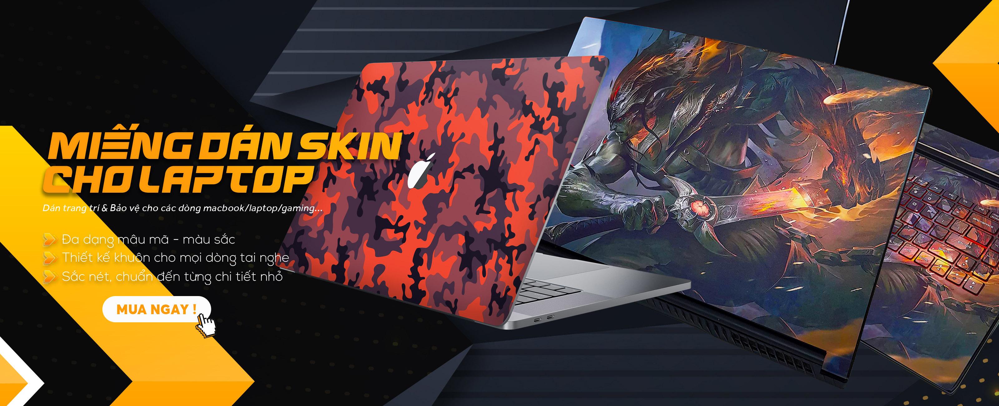 Miếng Dán Skin Laptop | Trang Trí & Bảo Vệ Laptop