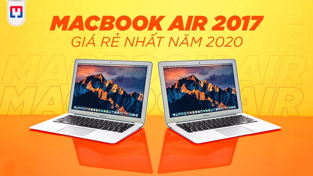 Apple Laptop Macbook Air 2017 Cũ Giá Rẻ tại MAC247