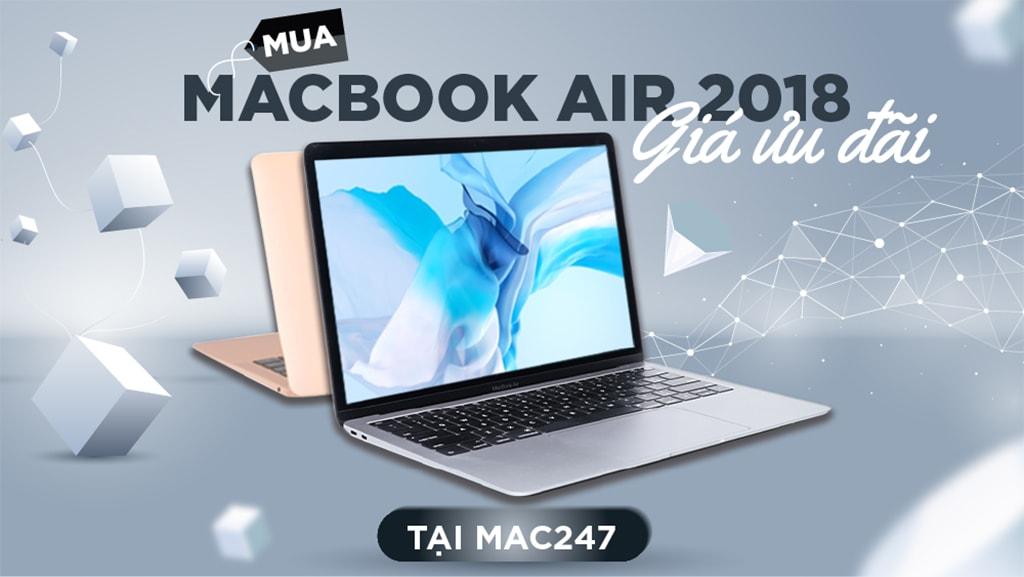 Macbook Air 2018 Cũ giá rẻ chỉ có tại MAC247
