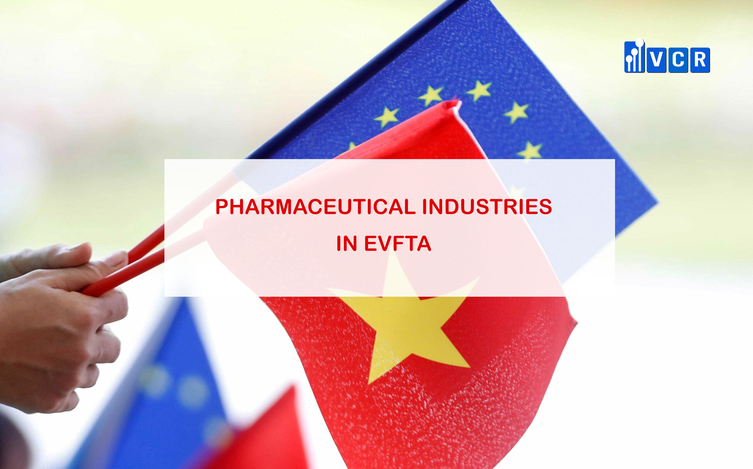 pharmaceutical-industry-potentials-in-evfta