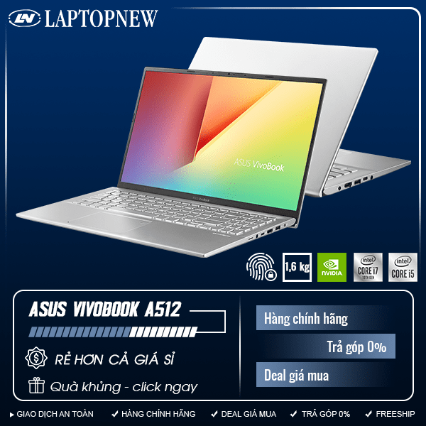 Asus Vivobook A512FL-EJ569T (Silver) | i5-10210U | 8GB DDR4 | SSD 512GB PCIe | VGA MX250 2GB | 15.6 FHD | Win10. [DEAL GIÁ MUA]