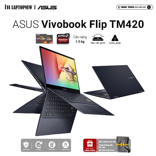 Laptop Asus Vivobook Flip TM420IA EC155T khuyến mãi quà tặng