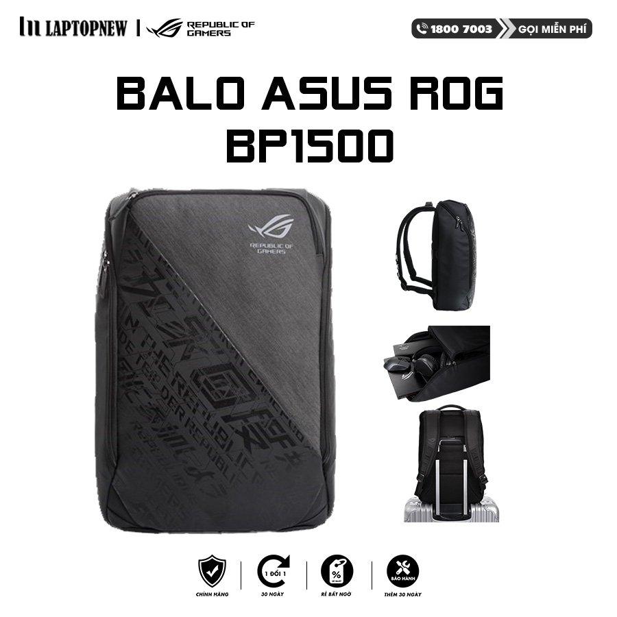 ASUS - Balo ROG BP1500. Hàng chính hãng