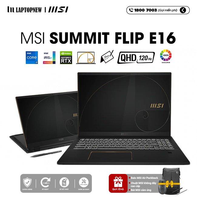 Laptop MSI Summit Flip E16 A11UCT 030VN khuyến mãi quà tặng