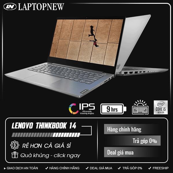 Lenovo ThinkBook 14 - 20RV00BJVN | i7-10510U | 8GB DDR4 | SSD 512GB PCIe | VGA Onboard | 14.1 FHD | Win10. [DEAL GIÁ MUA]