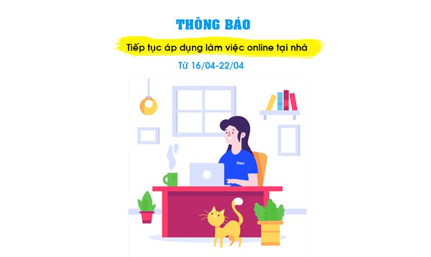 Thông báo: Tiếp tục áp dụng làm việc online tại nhà đến 22/04