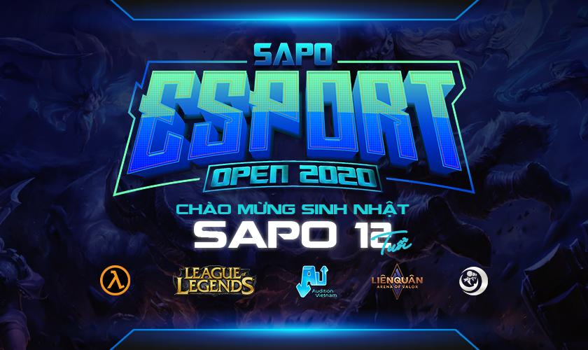 Sapo Esports Open 2020 - chào mừng sinh nhật Sapo 12 tuổi