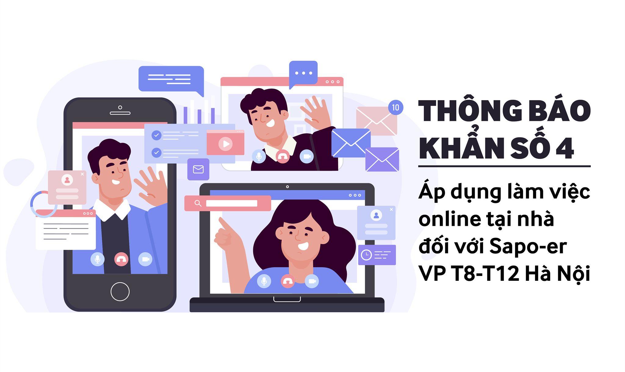 [THÔNG BÁO KHẨN SỐ 4: Kích hoạt chế độ làm việc online tại nhà đối với Sapoer tầng 8 & tầng 12]