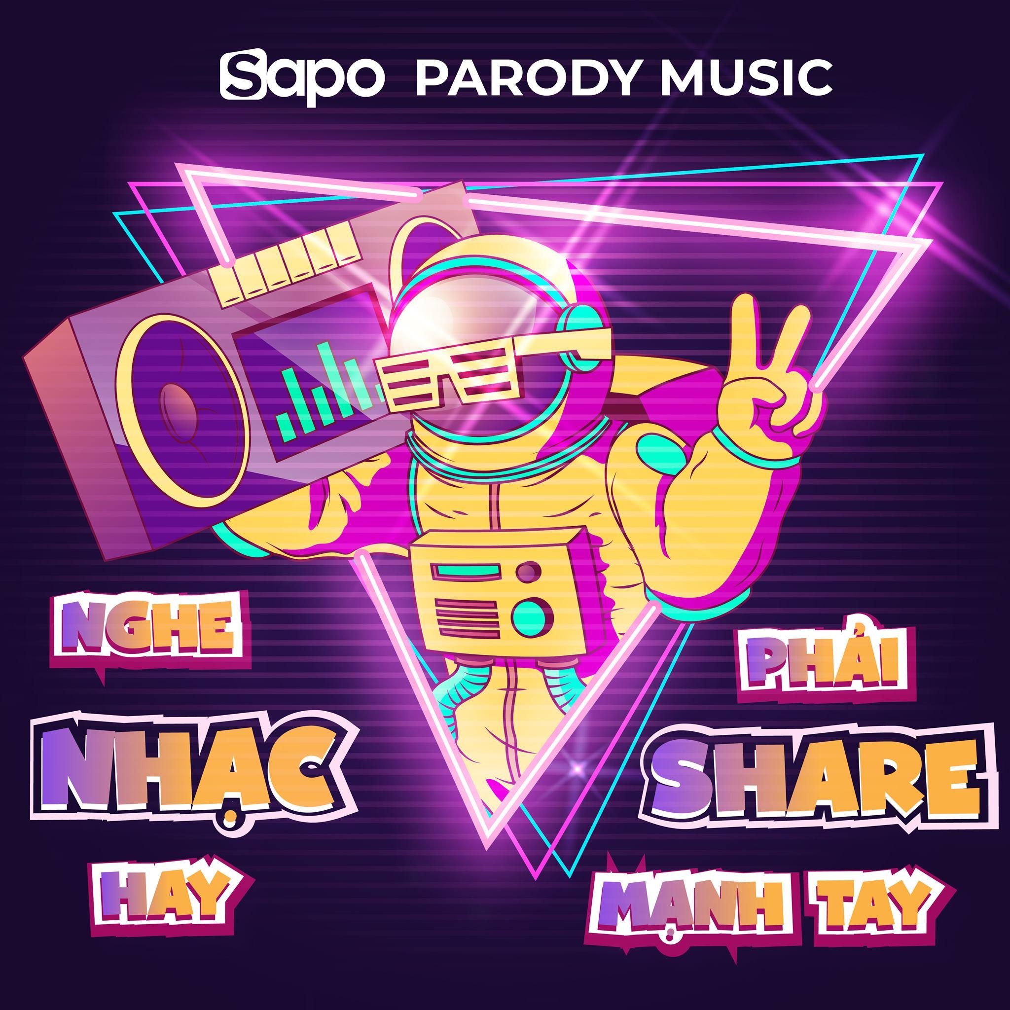 Sapo Parody Music: Nghe nhạc hay - Phải share mạnh tay