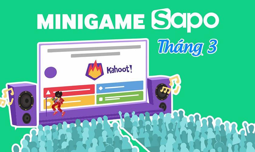 Minigame Kahoot - 03.2020: Ôn lại thông tin - nhận ngay thưởng xịn
