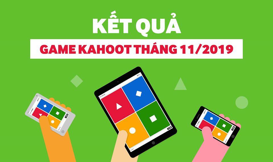 Thông báo: Kết quả mini game kahoot tháng 11/2019