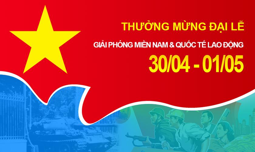 Thông báo: Thưởng mừng đại lễ Giải Phóng Miền Nam & Quốc Tế Lao Động