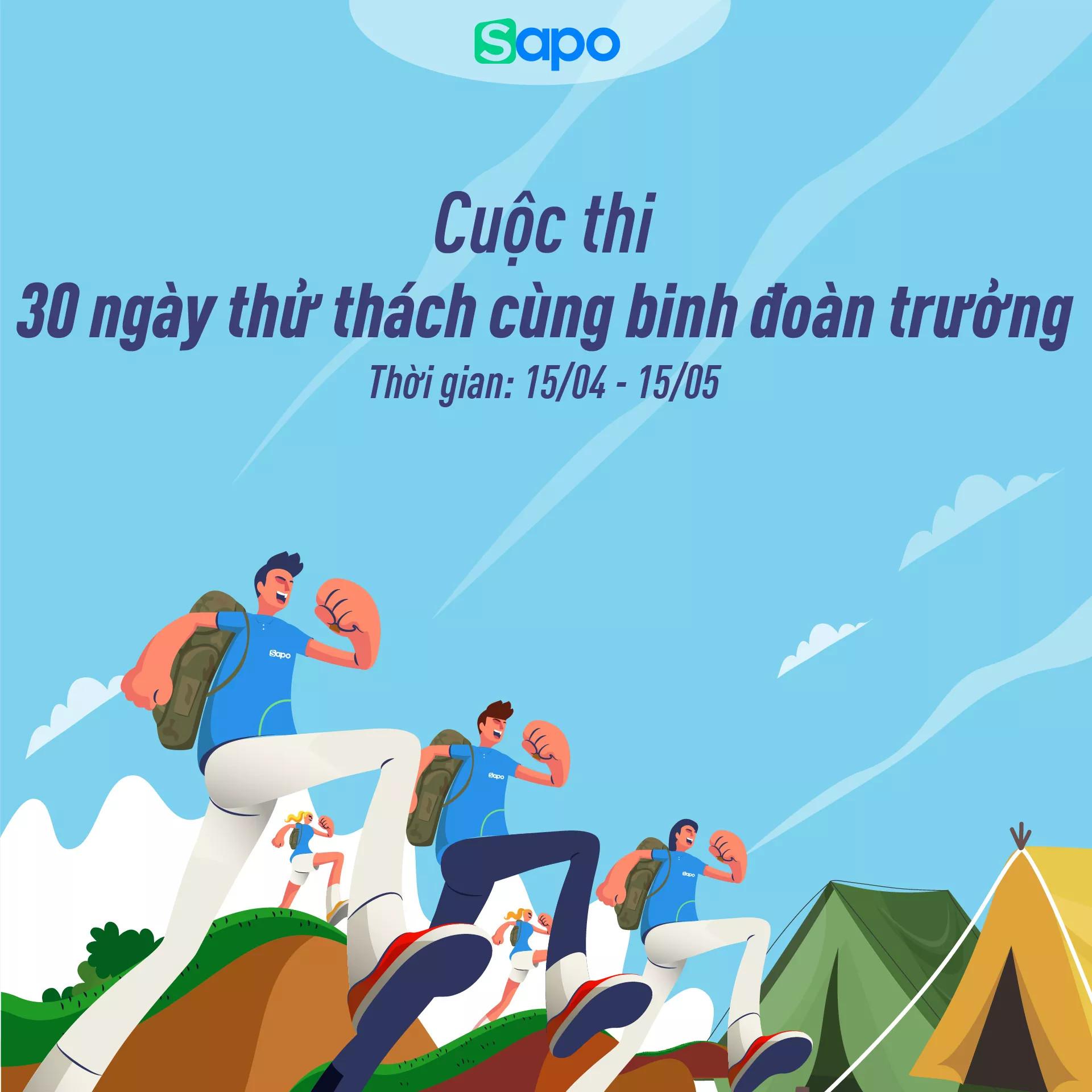 Cuộc thi: 30 ngày thử thách cùng binh đoàn trưởng Sapo