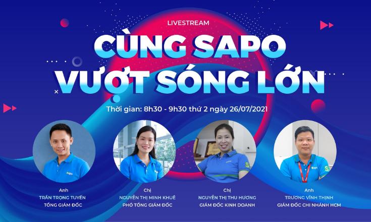 Sự kiện livestream: Cùng Sapo vượt sóng lớn