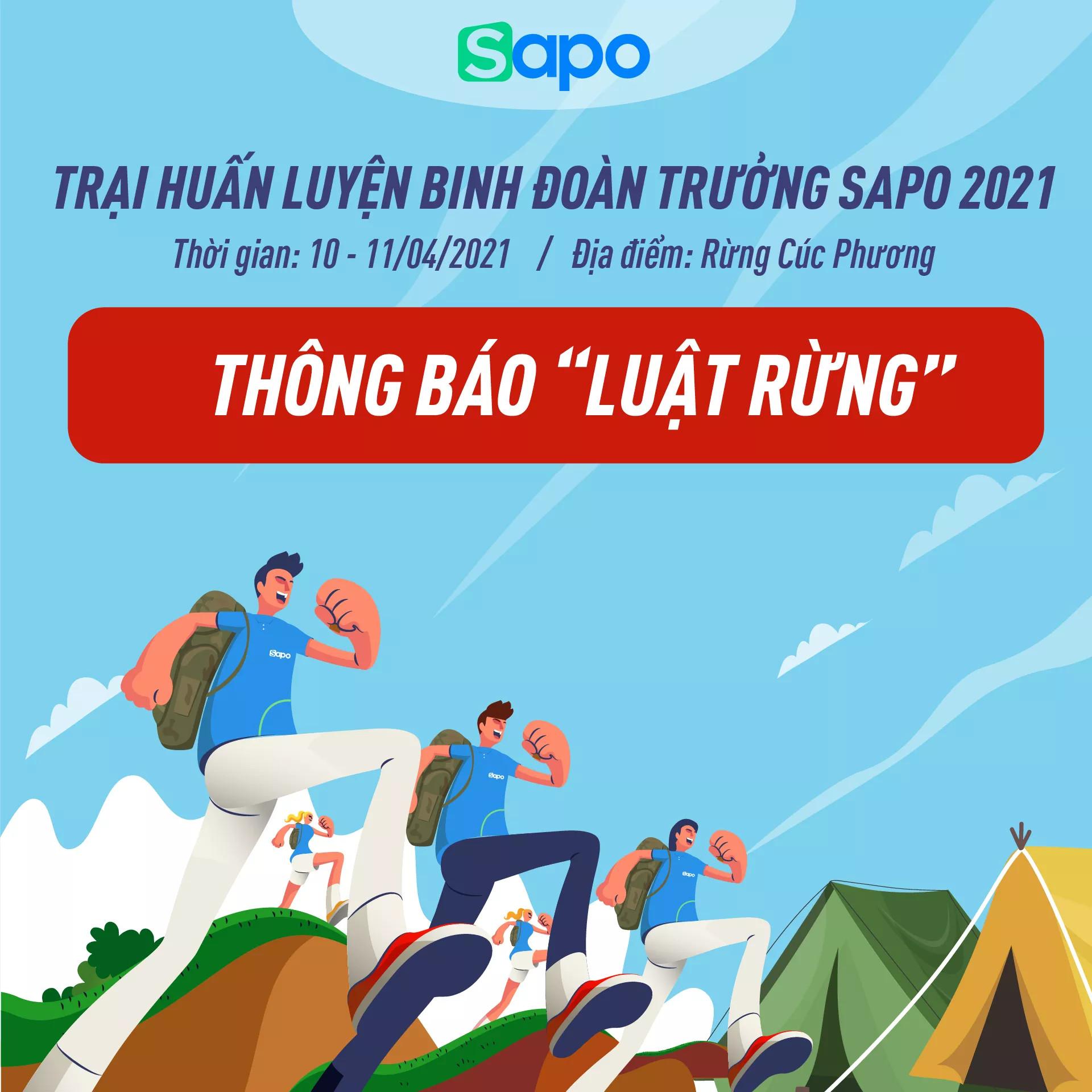 Thông tin quan trọng trước giờ xuất phát đến Trại huấn luyện binh đoàn trưởng Sapo 2021.
