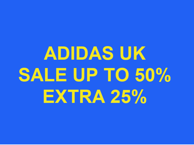 Adidas Uk sale up to 50% extra 25% từ ngày 15/6/2020