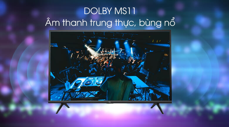 Smart Tivi TCL 32 inch L32S6300 - Dolby MS11