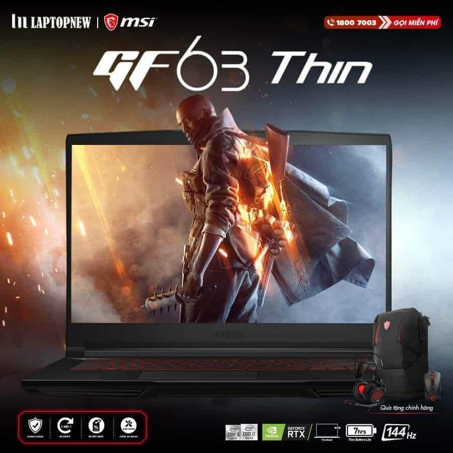 LAPTOP MSI GF63 10SC 020VN (Black)   i7-10750H   8GB DDR4   SSD 512GB PCle   VGA GTX 1650 4GB   15.6 FHD IPS 144Hz   Win10. -- Hàng Chính Hãng, Deal Giá --