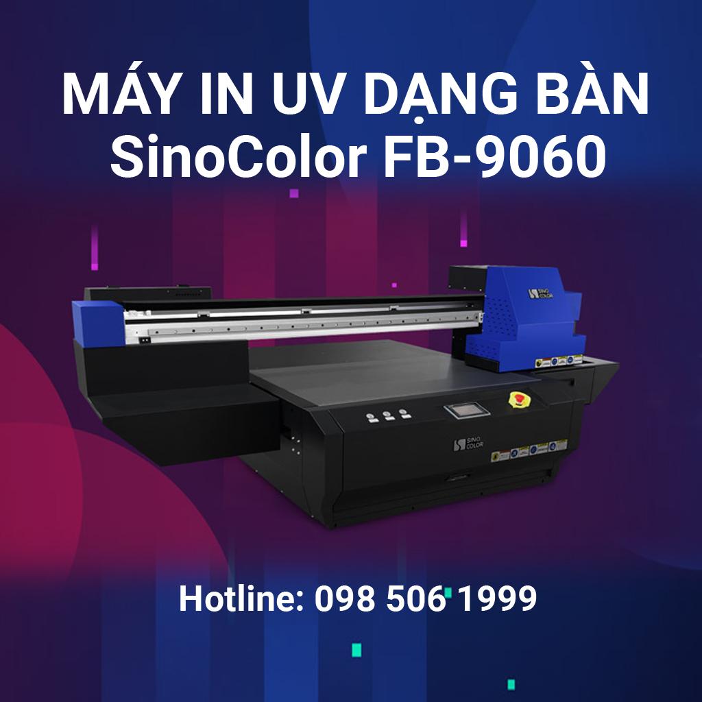 Máy in UV dạng bàn SinoColor FB-0906E/FB-0906M/FB-0906S