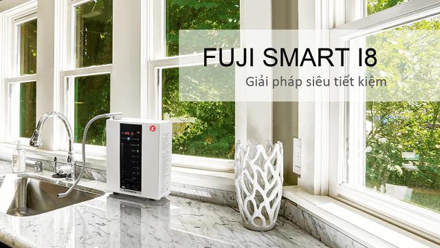 Máy Điện Giải Ion Kiềm Fuji Smart I8 siêu tiết kiệm: tiết kiệm điện, tiết kiệm nước, tiết kiệm thời gian và tiền bạc.