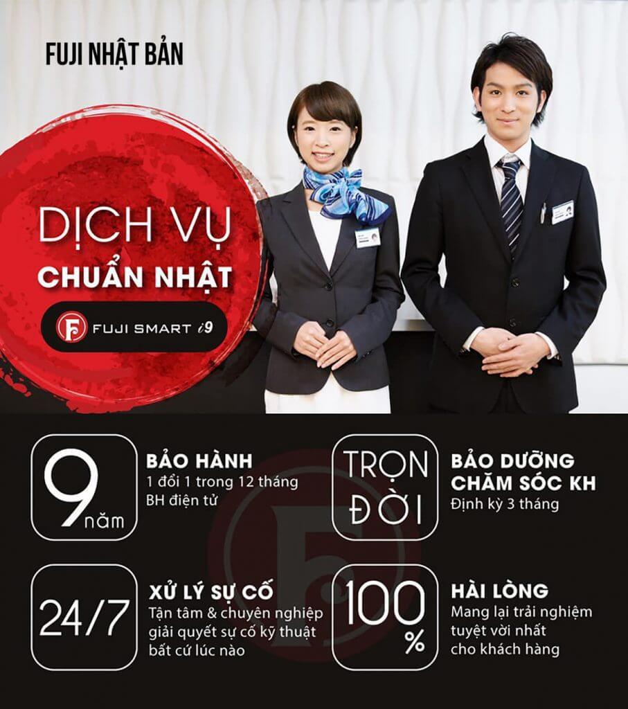 FUJI SMART i9là dòng sản phẩm siêu cao cấp, có thời gianbảo hành chính hãng lâu nhất Việt Namlên đến9 năm