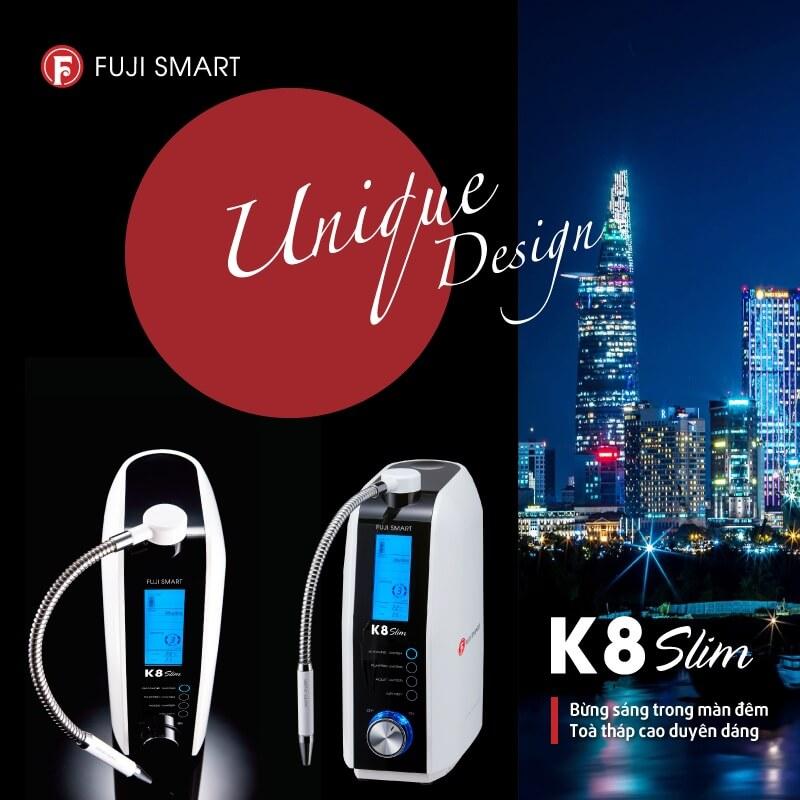 Máy Điện Giải Ion Kiềm Fuji Smart K8 Slim có thiết kế siêu mỏng, nhỏ gọn mang lại sư sang trọng cho căn bếp.