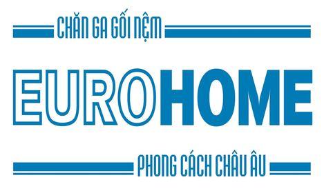 Công ty TNHH Đầu tư-Thương mại EURO HOME