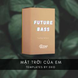[ FLP - FUTURE BASS ] Phương Ly - Mặt trời của em (Ekid Remix)
